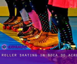Roller Skating in Boca do Acre