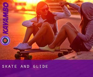 Skate and Glide
